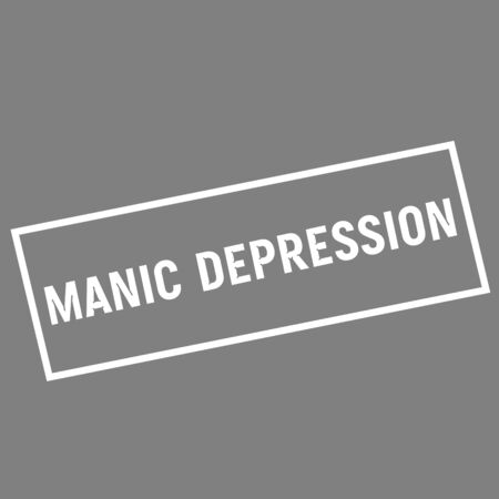 manic: MANIC DEPRESSION white wording on rectangle gray background