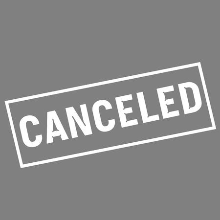 canceled: canceled white wording on rectangle gray background Stock Photo
