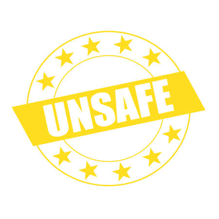 unsafe: Unsafe white wording on yellow Rectangle and Circle yellow stars Stock Photo