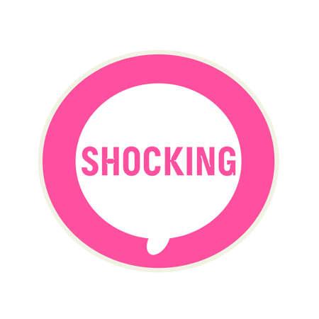 shocking: Shocking pink wording on Circular white speech bubble Stock Photo