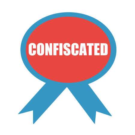 Confiscated white wording on background red ribbon Stock Photo