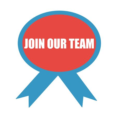 join our team: Join our team white wording on background red ribbon