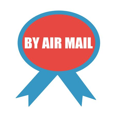 air mail: By air mail white wording on background red ribbon