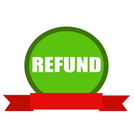 refund: REFUND white wording on Circle green background ribbon red