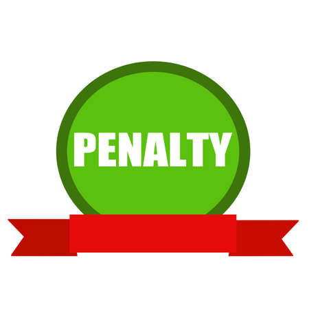 penalty: PENALTY white wording on Circle green background ribbon red