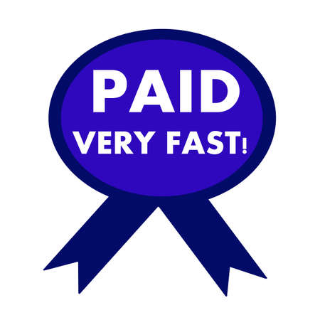 very: paid very fast white wording on background blue ribbon