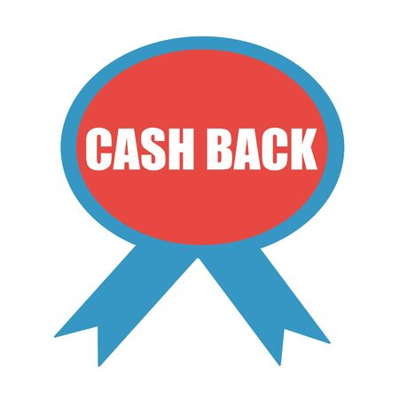 cash back: Cash back white wording on background red ribbon