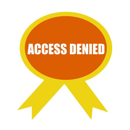 denied: access denied white wording on background Orange ribbon Stock Photo