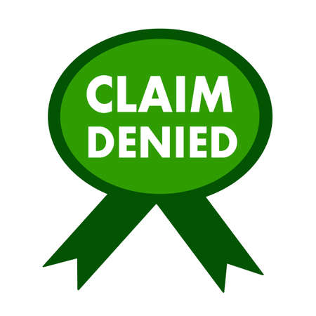 denied: claim denied white wording on background green ribbon