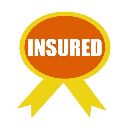 insured: Insured white wording on background Orange ribbon Stock Photo