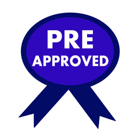 pre approved: pre approved white wording on background blue ribbon Stock Photo