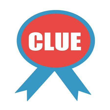 clue: Clue white wording on background red ribbon