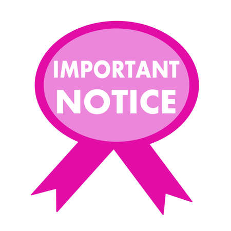 important notice: important notice white wording on background pink ribbon Stock Photo