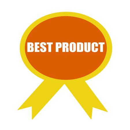 best product: best product white wording on background Orange ribbon Stock Photo