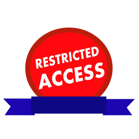 access restricted: RESTRICTED ACCESS white wording on Circle red background ribbon blue Stock Photo
