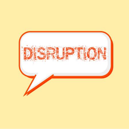 disruption: DISRUPTION Orange wording on Speech bubbles Background Yellow-White