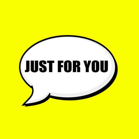 te negro: Sólo para usted texto negro sobre fondo amarillo burbujas del discurso