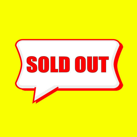 speak out: sold out red wording on Speech bubbles Background Yellow Stock Photo