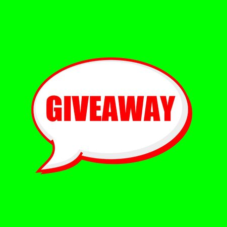 giveaway: Giveaway red wording on Speech bubbles Background Green