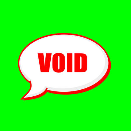 the void: void red wording on Speech bubbles Background Green