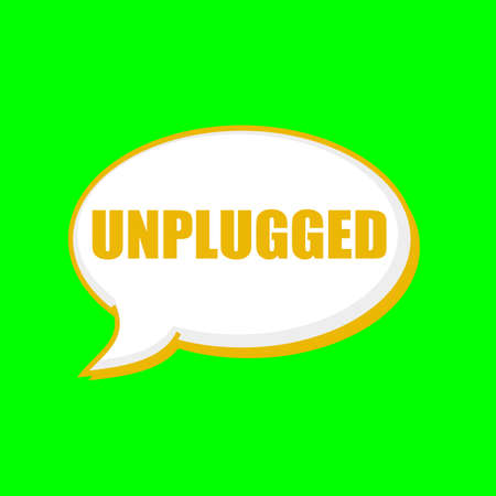 UNPLUGGED orange wording on Speech bubbles Background Green Stock Photo