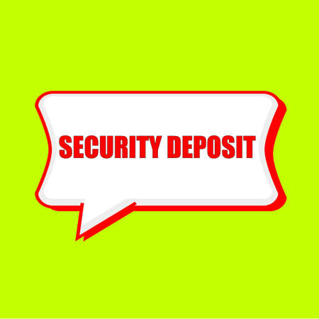 security deposit red wording on Speech bubbles Background Yellow lemon