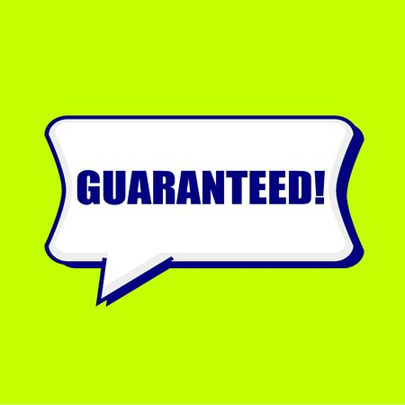 GUARANTEED blue wording on Speech bubbles Background Yellow lemon
