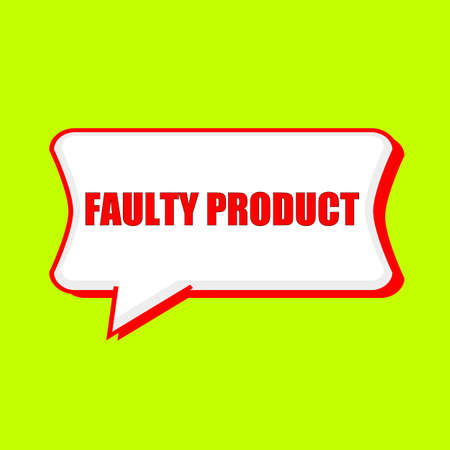 faulty: faulty product red wording on Speech bubbles Background Yellow lemon Stock Photo