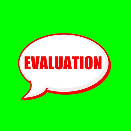 EVALUATION red wording on Speech bubbles Background Green