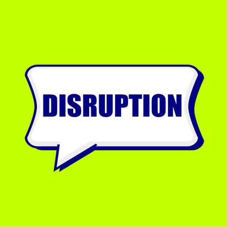 disruption: DISRUPTION blue wording on Speech bubbles Background Yellow lemon Stock Photo