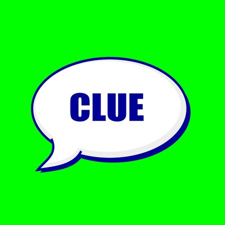 clue: Clue blue wording on Speech bubbles Background Green