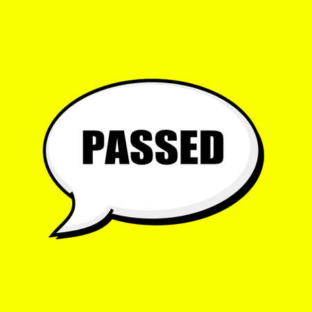passed: Passed black wording on Speech bubbles Background Yellow Stock Photo