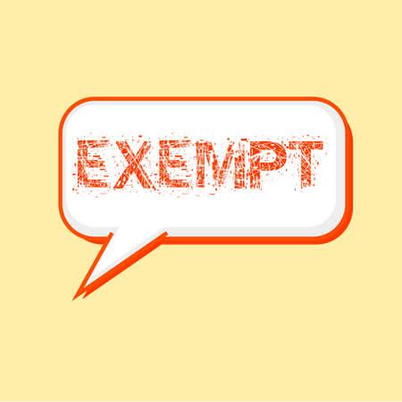 exempt: EXEMPT Orange wording on Speech bubbles Background Yellow-White