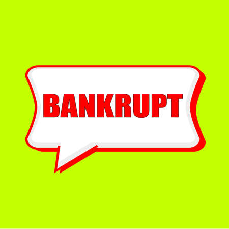 bankrupt: bankrupt red wording on Speech bubbles Background Yellow lemon Stock Photo
