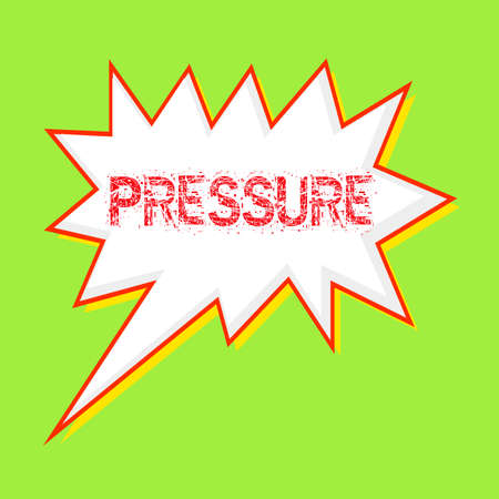PRESSURE red wording on Speech bubbles Background Green-yellow Stock Photo