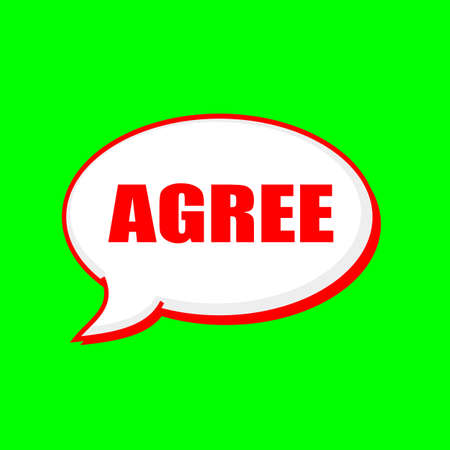 Agree red wording on Speech bubbles Background Green Stock Photo