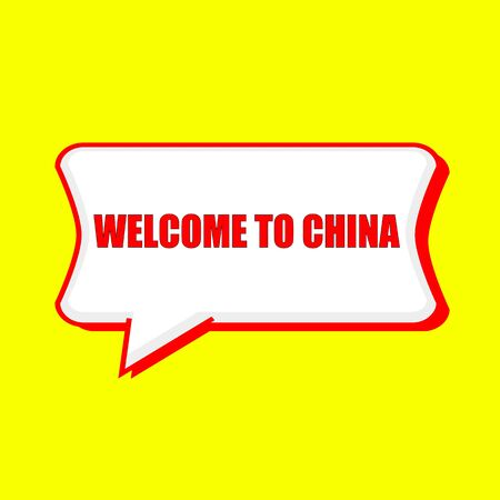 welcome to China red wording on Speech bubbles Background Yellow Stock Photo