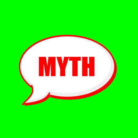 myth: MYTH red wording on Speech bubbles Background Green