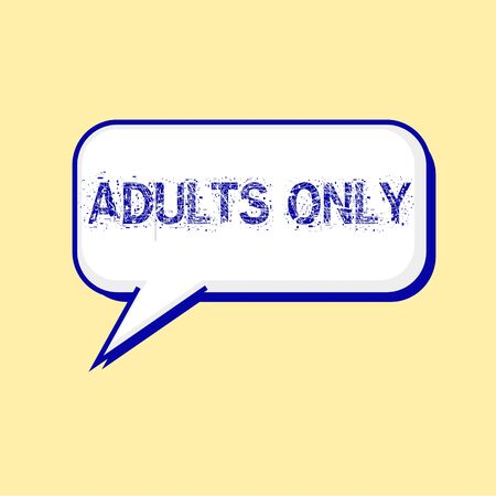 only adults: ADULTS ONLY blue wording on Speech bubbles Background Yellow-White