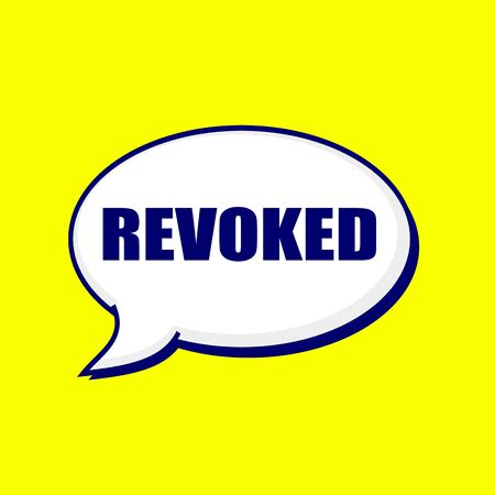 REVOKED blue-black wording on Speech bubbles Background Yellow