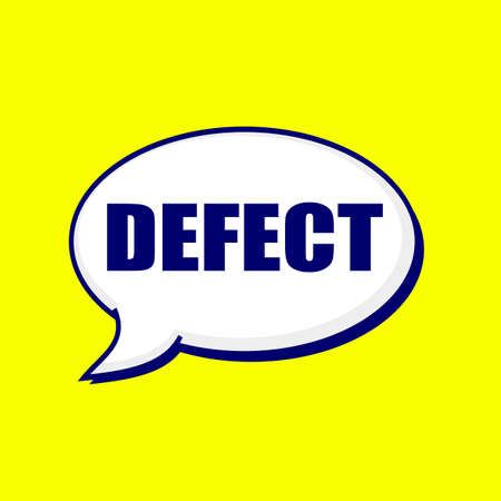 Defect blue-black wording on Speech bubbles Background Yellow