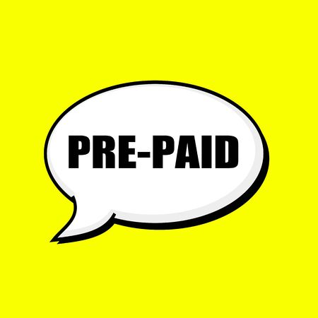 prepaid: PRE-PAID black wording on Speech bubbles Background Yellow