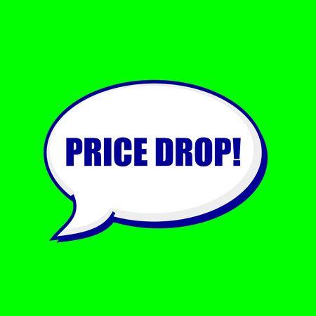 price drop: PRICE DROP blue wording on Speech bubbles Background Green