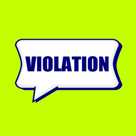 violation: VIOLACIÓn redacción azul en las burbujas del discurso de fondo amarillo limón Foto de archivo
