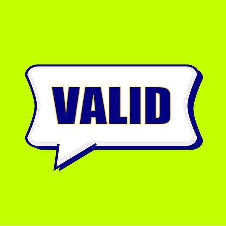 valid: VALID blue wording on Speech bubbles Background Yellow lemon Stock Photo