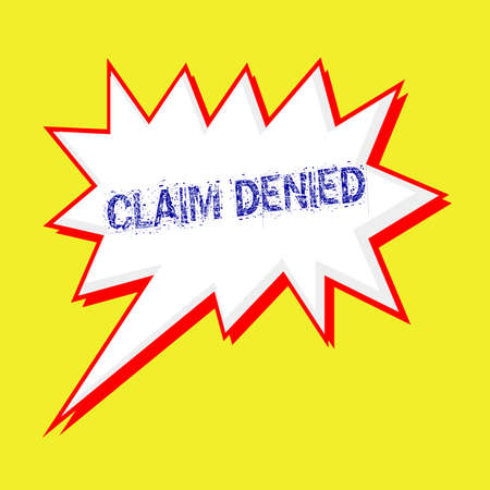 denied: claim denied blue wording on Speech bubbles Background yellow white