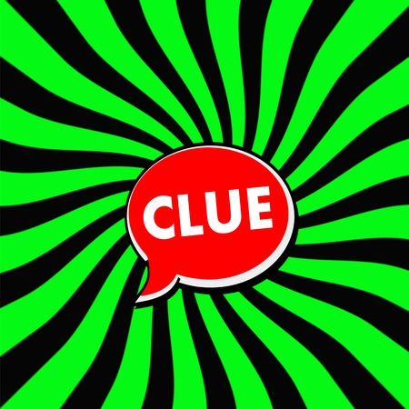 Clue Red Speech bubbles white wording on Striped sun Green-Black background Stock Photo