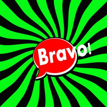 bravo: Bravo Red Speech bubbles white wording on Striped sun Green-Black background