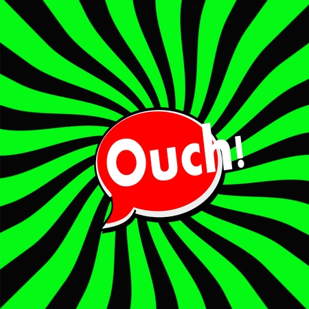 ouch: Ouch Red Speech bubbles white wording on Striped sun Green-Black background