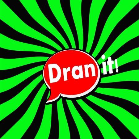 darn: Darn it Red Speech bubbles white wording on Striped sun Green-Black background